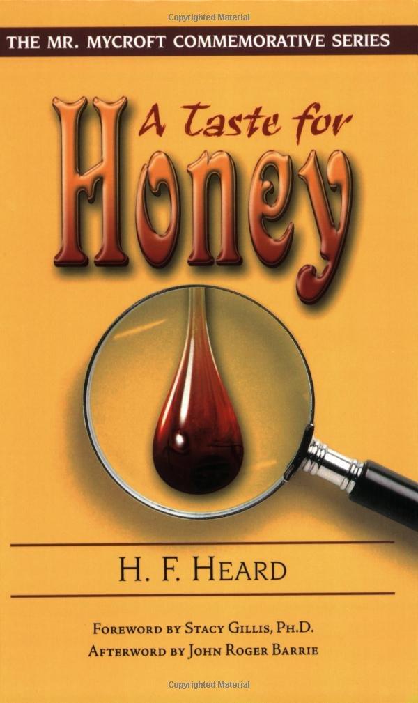 A Taste for Honey (Mr. Mycroft Commemorative) PDF