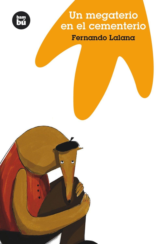 Download Un megaterio en el cementerio (Jóvenes lectores) (Spanish Edition) pdf epub