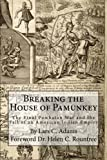img - for Breaking the House of Pamunkey: The Final Powhatan War and the Fall of an American and Indian Empire book / textbook / text book