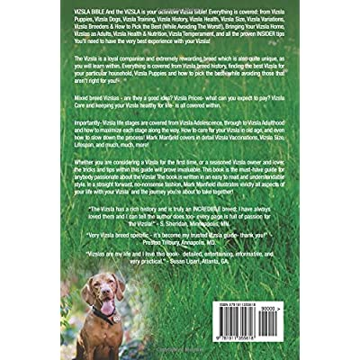 Vizsla-Bible-And-the-Vizsla-Your-Perfect-Vizsla-Guide-Covers-Vizsla-Vizsla-Puppies-Vizsla-Dogs-Vizsla-Training-Vizsla-Health-Vizsla-Breeders-Vizsla-Size-Vizsla-Mixes-More-Paperback–December-6-2017