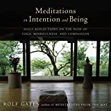 img - for Meditations on Intention and Being: Daily Reflections on the Path of Yoga, Mindfulness, and Compassion (An Anchor Books Original) book / textbook / text book