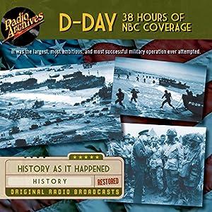 D-Day 38 Hours of NBC Coverage Radio/TV Program