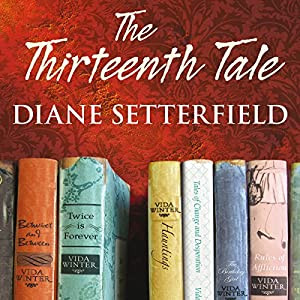 The Thirteenth Tale Audiobook