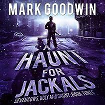 A HAUNT FOR JACKALS: SEVEN COWS, UGLY AND GAUNT, BOOK 3