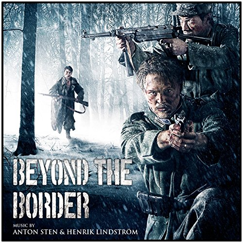 Beyond the Border (Original Motion Picture Soundtrack)
