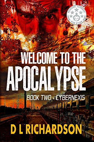 Welcome to the Apocalypse - CyberNexis (Book 2): A technothriller