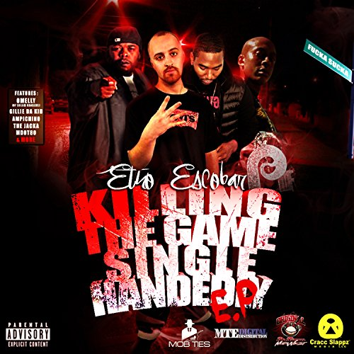 Ethos Single - Killing The Game Single Handedly [Explicit]