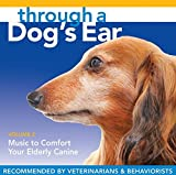 Through a Dog's Ear 2: Music to Comfort Elderly