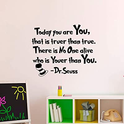 Wall Decal Decor Dr Seuss Quotes Today You are You That is Truer Than True Kids Room Playroom Classroom Decor Nursery Vinyl Wall Art Dr Seuss Gift Made in USA: Kitchen & Dining