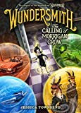 """Wundersmith - The Calling of Morrigan Crow (Nevermoor)"" av Jessica Townsend"