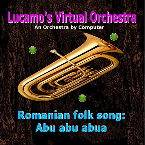 - Romanian Folk Song: Abu Abu Abua