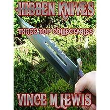 Hibben Knives: Three Top Collectables