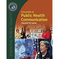 Essentials of Public Health Communication (Essential Public Health)