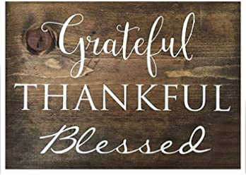 Sign - Grateful, Thankful, Blessed
