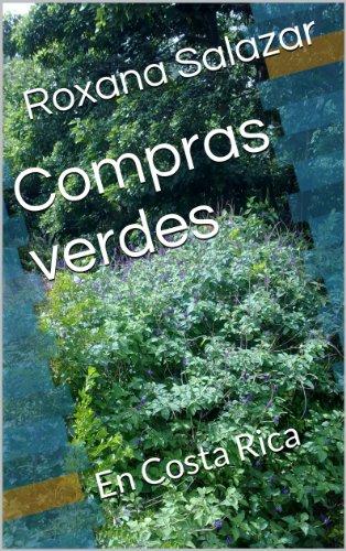 Descargar Libro Compras Verdes: En Costa Rica Roxana Salazar
