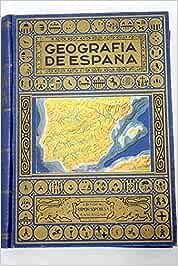 Geografía de España seguida de un resumen de geografía portuguesa: Amazon.es: Blánquez Fraile, Agustín: Libros