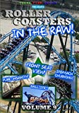 Roller Coasters in the Raw: Volume 9