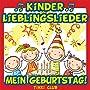 Kinder Lieblingslieder: Mein Geburtstag!