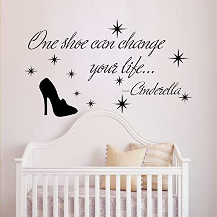 Wall Decals Quotes Cinderella One Shoe Can Change Your Life Quote Vinyl Sticker Nursery Room Bedroom  sc 1 st  Amazon.com & Amazon.com: Wall Decals Quotes Cinderella One Shoe Can Change Your ...