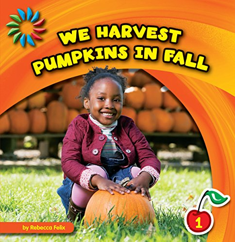 We Harvest Pumpkins in Fall (21st Century Basic Skills Library: Let's Look at (Halloween Color By Numbers Addition)