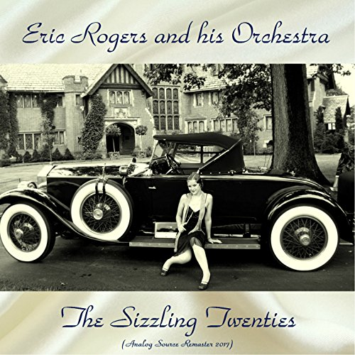 The Sizzling Twenties (feat. Eula Parker / Gerry Grant) [Analog Source Remaster (Grant Analog)