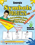 Georgia Symbols and Facts Projects, Carole Marsh, 0635018799