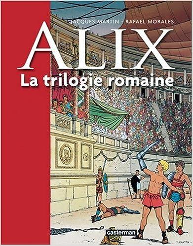 Lire en ligne ALix, la trilogie romaine, Tome 1 : La griffe noire pdf, epub ebook