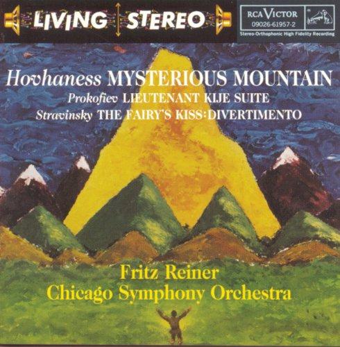 Hovhaness: Mysterious Mountain / Prokofiev: Lieutenant Kijé / Stravinsky: The Fairy's Kiss: Divertimento