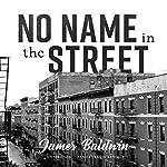 No Name in the Street | James Baldwin