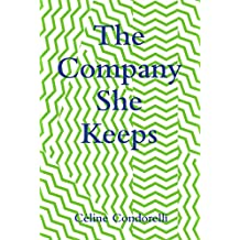 The Company She Keeps (Co-Series)