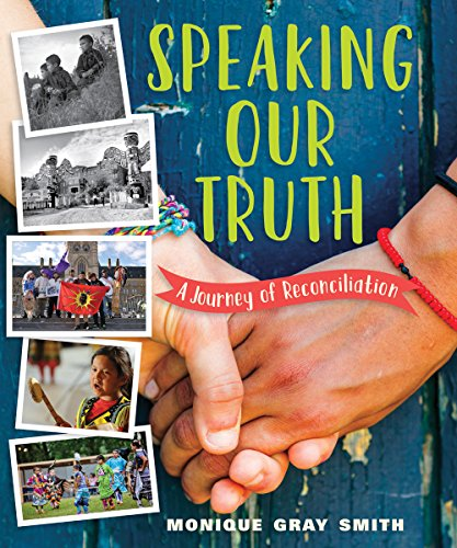 D0wnl0ad Speaking Our Truth: A Journey of Reconciliation<br />[K.I.N.D.L.E]
