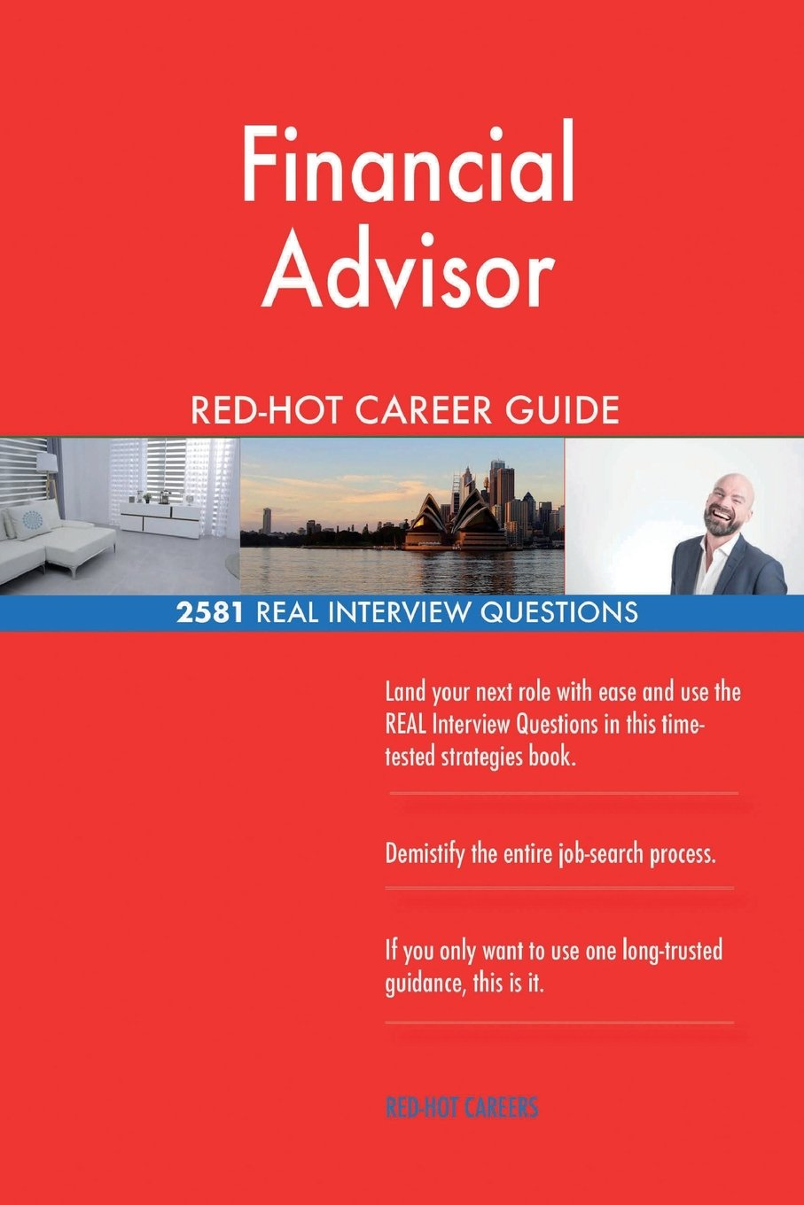 Read Online Financial Advisor RED-HOT Career Guide; 2581 REAL Interview Questions pdf