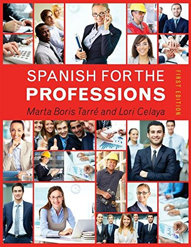Spanish for the Professions