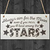 Red Ocean Always Aim For The Moon Even If You Miss Youll Land Amongst The Stars Hanging Wooden Plaque Sign Gift by Red Ocean