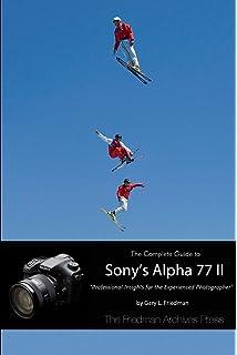 David busch's sony alpha a77 ii/ilca-77m2 guide to digital.