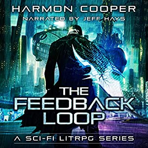 The Feedback Loop, Book 1 Audiobook