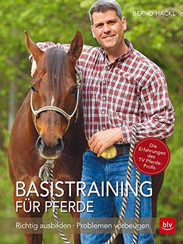 basistraining-fr-pferde-richtig-ausbilden-problemen-vorbeugen