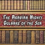 The Arabian Nights - Gulnare of the Sea |  Alpha DVD