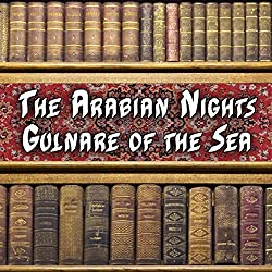 The Arabian Nights - Gulnare of the Sea