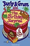 Burly and Grum and the Birthday Surprise, Kate Tenbeth, 0957211996