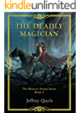 The Deadly Magician (The Memory Stones Series Book 2)