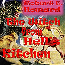 The Witch from Hell's Kitchen