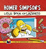 Homer Simpson's Little Book of Laziness (Vault of Simpsonology 1)