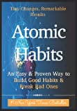 Paperback - Atomic Habits: An Easy & Proven Way to Build Good Habits & Break Bad Ones