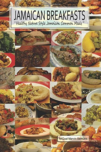 Jamaican Christmas Food.Jamaican Breakfasts Healthy Nature Style Jamaican Common