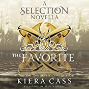 The Favorite: A The Selection Novella | Kiera Cass