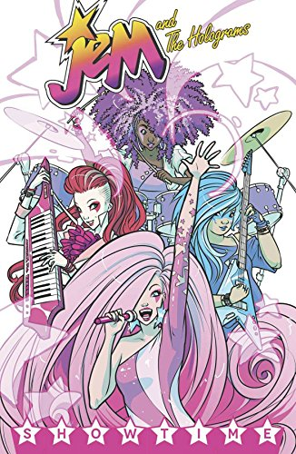 - Jem and the Holograms Volume 1: Showtime