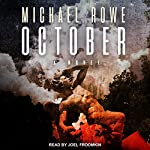 October: A Novel | Michael Rowe