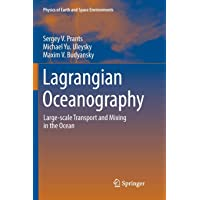 Lagrangian Oceanography: Large-scale Transport and Mixing in the Ocean