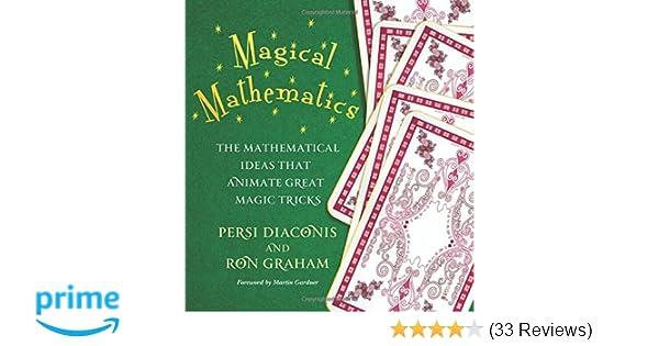 Magical mathematics the mathematical ideas that animate great magic magical mathematics the mathematical ideas that animate great magic tricks persi diaconis ron graham martin gardner 9780691169774 amazon books fandeluxe Gallery